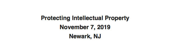 Protecting Intellectual Property Event, Nov 7
