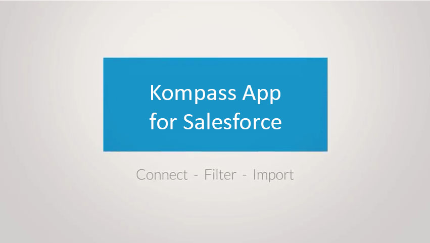 Salesforce Users: Check out the Kompass App!